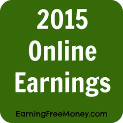2015 Online Earnings  via  www.EarningFreeMoney.com
