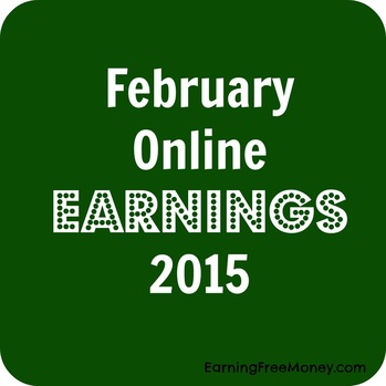 February Online Earnings 2015 via www.earningfreemoney.com