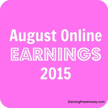 August Online Earnings 2015  via  www.earningfreemoney.com