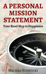 A Personal Mission Statement- Your Road Map to Happiness