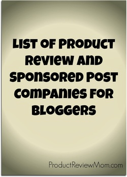 List of Product Review and Sponsored Post Companies for Bloggers